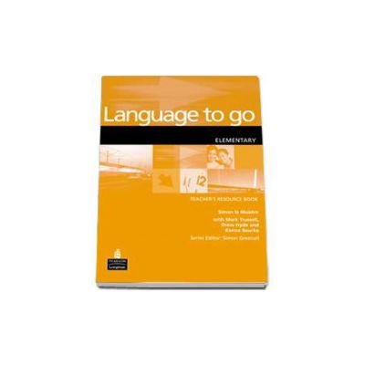 Language to Go Elementary Teachers Resource Book (Le Maistre Simon)