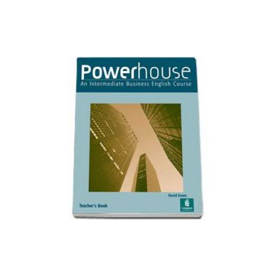 Powerhouse Intermediate Teachers Book (David Evans)