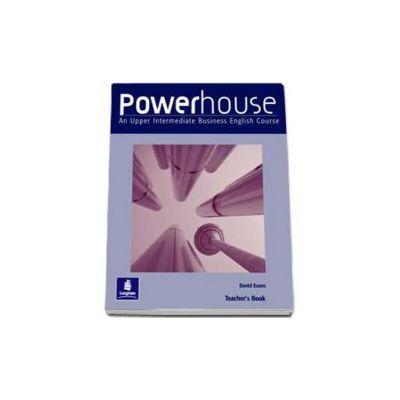 Powerhouse Upper Intermediate Teachers Book (David Evans)