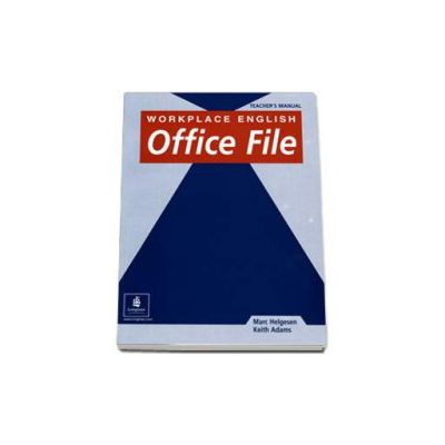 Workplace English Office File Teachers Book (Keith Adams)