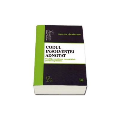 Nicoleta Tandareanu, Codul insolventei adnotat. Noutati, examinare comparativa si note explicative
