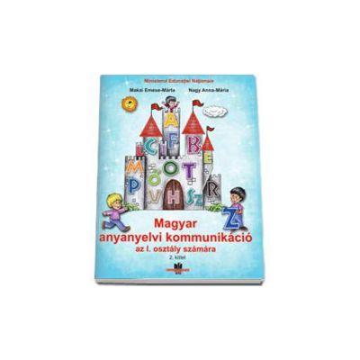 Comunicare in limba materna maghiara, pentru clasa I - Semestrul al II-lea