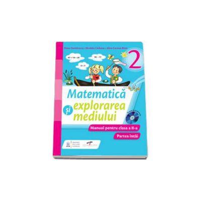 Matematica si explorarea mediului, manual pentru clasa a II-a. Partea intai (Semestrul I)