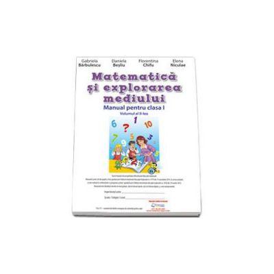 Matematica si explorarea mediului. Manual pentru clasa I. Volumul al II-lea (Semestrul II)