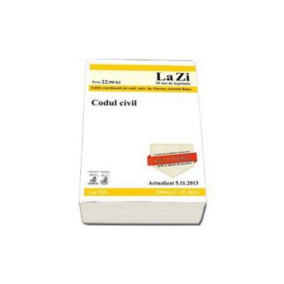 Codul civil. Actualizat la 05-11-2013. Cu ultimele modificari aduse prin Legea 214-2013