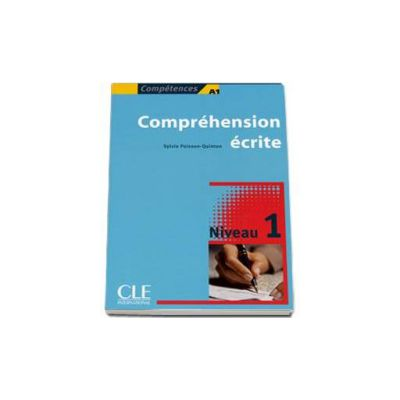Curs de limba franceza  Comprehension Ecrite - Competences A1. Niveau 1
