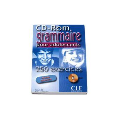 Curs de limba franceza Grammaire. 250 Exercices Pour Adolescents CD-ROM Niveau Debutant