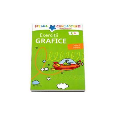 Exercitii grafice, litere si numere pentru clasa pregatitoare - Verde. Colectia Steaua cunoasterii