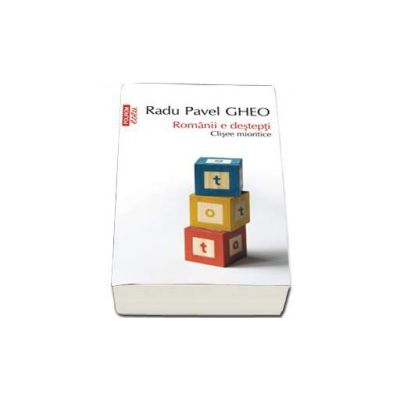 Romanii e destepti. Clisee mioritice - Colectia Top 10