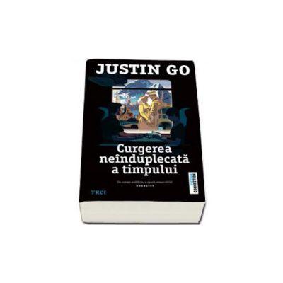 Curgerea neinduplecata a timpului (Justin Go)