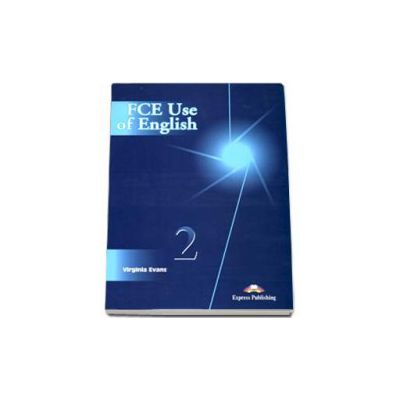 Curs de limba engleza FCE Use of English Level 2 (Editia Veche)