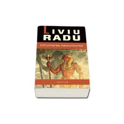Liviu Radu, Infruntarea nemuritorilor - Al treilea volum din seria Taravik