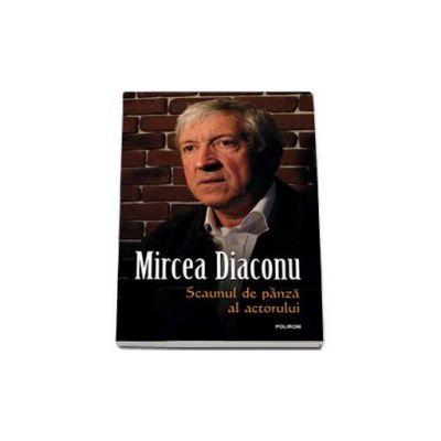 Mircea Diaconu, Scaunul de panza al actorului. Editia a II-a revazuta si adaugita