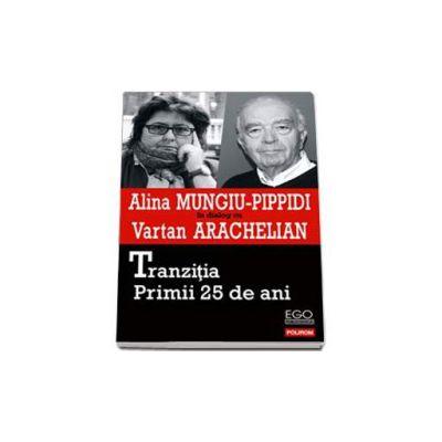 Alina Mungiu Pippidi, Tranzitia. Primii 25 de ani