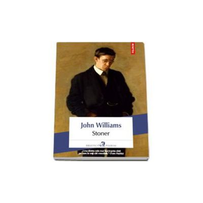 John Williams, Stoner - Traducere din limba engleza de Ariadna Ponta