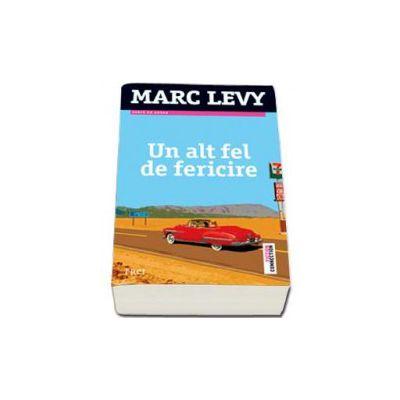 Marc Levy, Un altfel de fericire