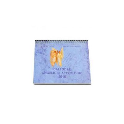 Calendar angelic si astrologic 2015