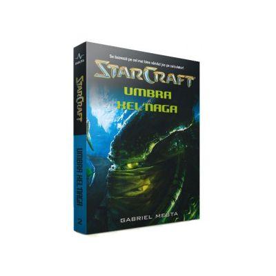 Star Craft. Volumul II - Umbra Xelnaga