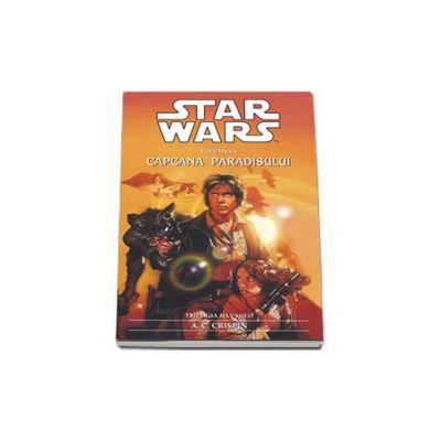 Star Wars - Capcana Paradisului (Trilogia Han Solo)