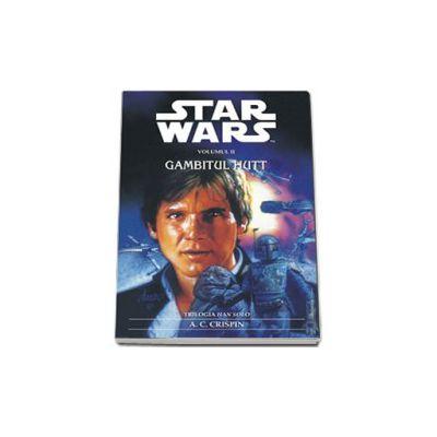 Star Wars - GAMBITUL HUTT (Trilogia Han Solo - nr.2)