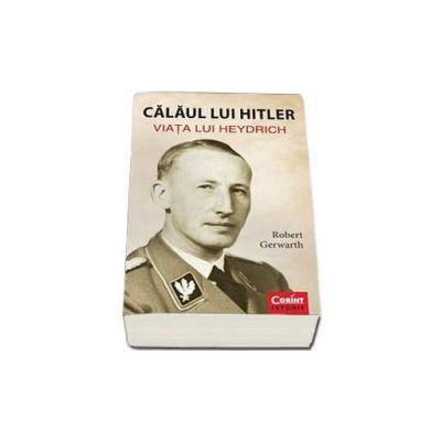 Robert Gerwarth, Calaul lui Hitler. Viata lui Heydric