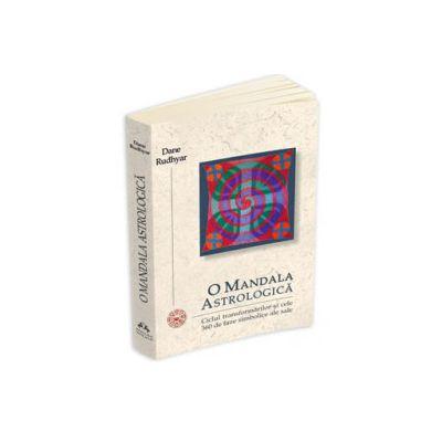 O Mandala Astrologica. Ciclul transformarilor si cele 360 de faze simbolice ale sale