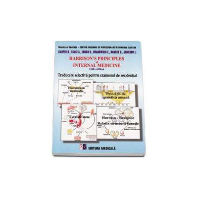 Harrisons Principles of Internal Medicine 16th edition. Traducere sectiva pentru examenul de rezidentiat