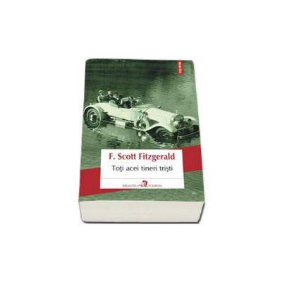 Francis Scott Fitzgerald, Toti acei tineri tristi