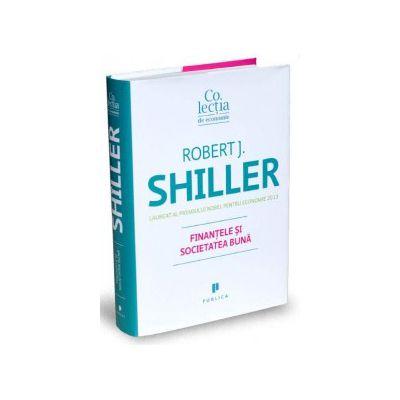 Robert J. Shiller, Finantele si societatea buna