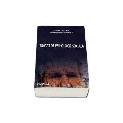 Cristian Ciuperca, Tratat de Psihlogie Sociala