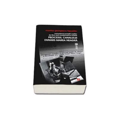 Comunismul povestit copiilor de fiica unui condamnat la moarte. Procesul Canalului Dunare-Marea Neagra