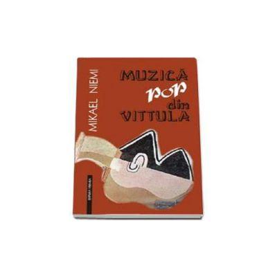 Muzica pop din Vittula (Mikael Niemi)