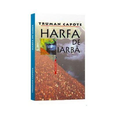 Harfa de Iarba. The Grass Harp, A Tree of Night