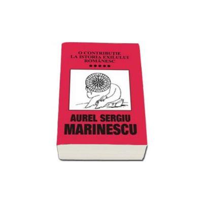 O Contributie la Istoria Exilului Romanesc  vol 5