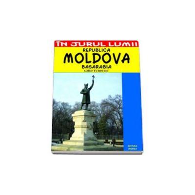 Republica Moldova. Ghid turistic
