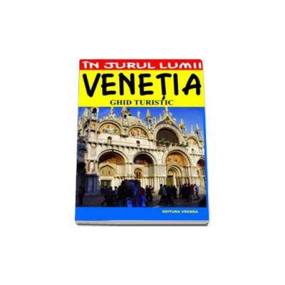Venetia. Ghid turistic