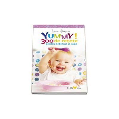 300 de retete pentru bebelusi si copii