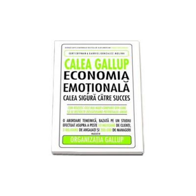 CALEA GALLUP. ECONOMIA EMOTIONALA.
