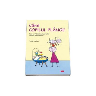 CAND COPILUL PLANGE