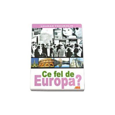 Ce fel de Europa?