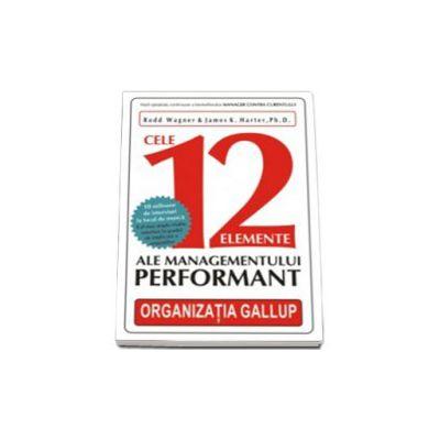 Cele 12 elemente ale managementului performant