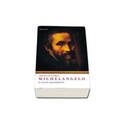 Michelangelo - O viata nelinistita