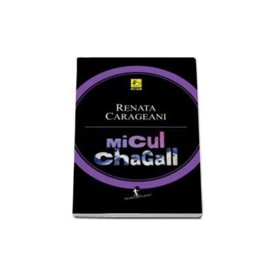 Micul Chagall (Renata Carageani)