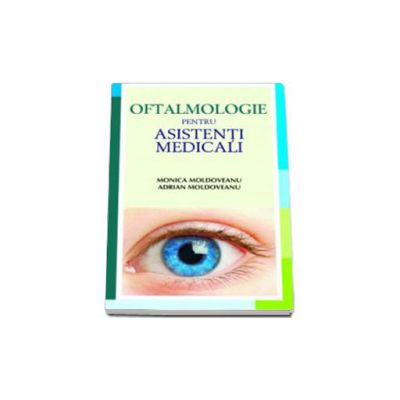 Oftalmologie pentru asistentii medicali