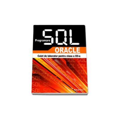 PROGRAMARE SQL-ORACLE CAIET DE LABORATOR
