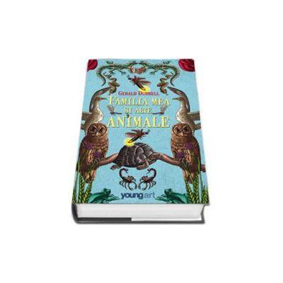 Familia mea si alte animale - Gerrald Durell - Editie Hardcover