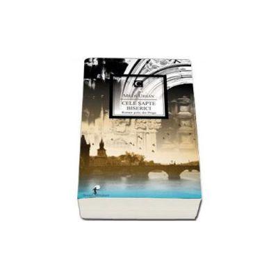 Milos Urban, Cele Sapte Biserici - Colectia Strada Fictiunii