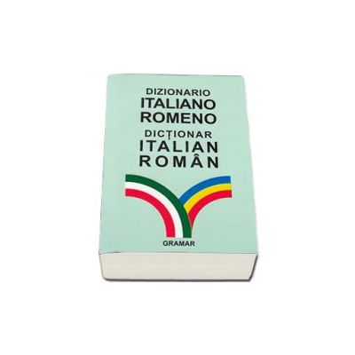Balaci Roxana, Dictionar Italian - Roman. Editia a III-a