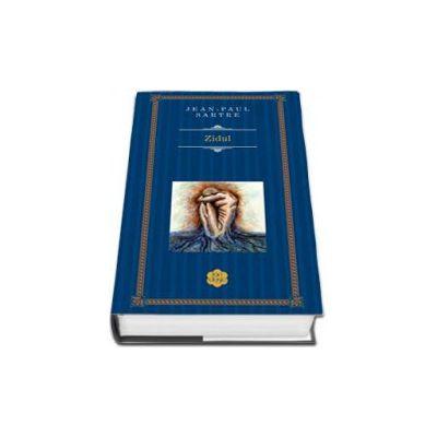 Zidul - Jean-Paul Sartre (Editie Hardcover)