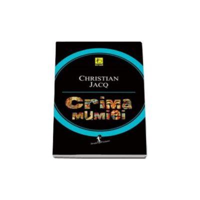 Jacq Christian, Crima mumiei